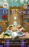 Let It Sew (A Southern Sewing Circle, #7)