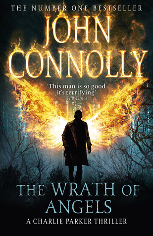 The Wrath of Angels by John Connolly