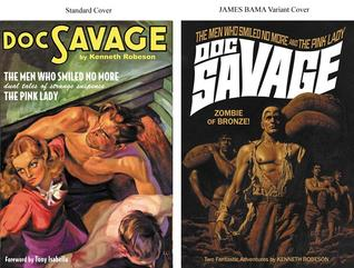 The Men Who Smiled No More / The Pink Lady (Doc Savage, #42)