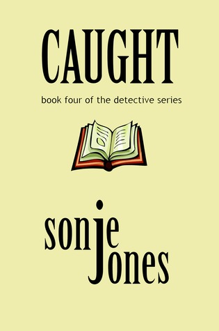 Caught (The Detective Series, #4)