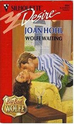 Wolfe Waiting (Big, Bad Wolfe #1)
