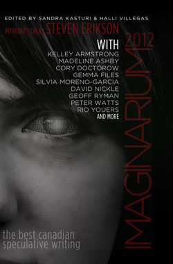 Imaginarium 2012: The Best Canadian Speculative Writing