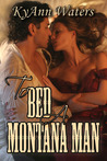 To Bed a Montana Man (Montana Men, #1)