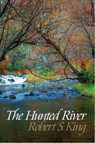 The Hunted River