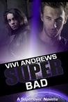 Super Bad (Superlovin', #2)