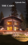 The Cabin - Episode One