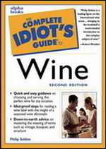 The Complete Idiot's Guide to Wine