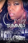 Crazy Summer by Author Cole Hart