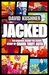 Jacked: The Unauthorised Behind-The-Scenes Story of Grand Theft Auto