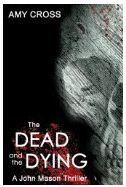 The Dead and the Dying by Amy Cross