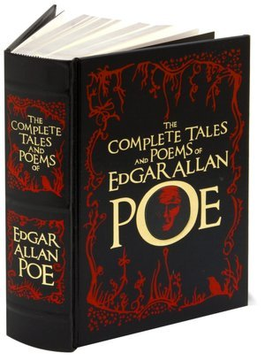 The Complete Tales and Poems of Edgar Allan Poe (The Works of Edgar Allan Poe #1-4)