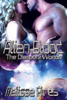 Alien Blood (Diaspora Worlds, #2)