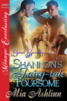Shannon's Fairy-tale Foursome (Sweet Serenity #2)