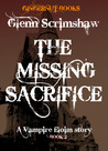 The Missing Sacrifice (vampire Eloim 2)