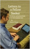 Letters to a Fellow Seeker: A Short Introduction to the Quaker Way