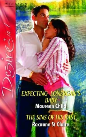 Expecting Lonergan's Baby / The Sins of His Past
