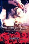 Daughter of Heaven: A Memoir with Earthly Recipes