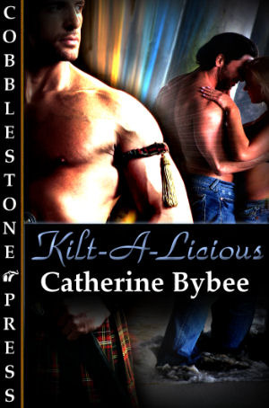 Kilt-A-Licious by Catherine Bybee