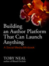 Building an Author Platform that can Launch Anything