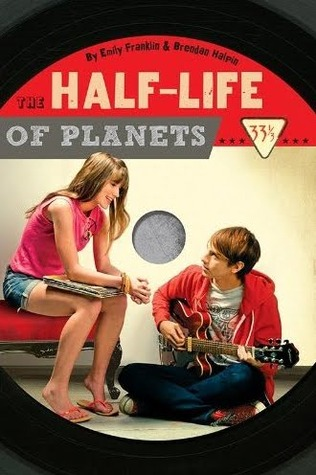 The Half-Life of Planets by Emily Franklin