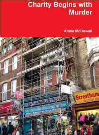 Charity Begins with Murder by Annie Mcdowall