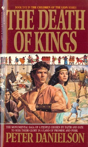 The Death of Kings (Children of the Lion #17)