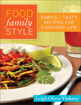 Food Family Style by Leigh Vickery