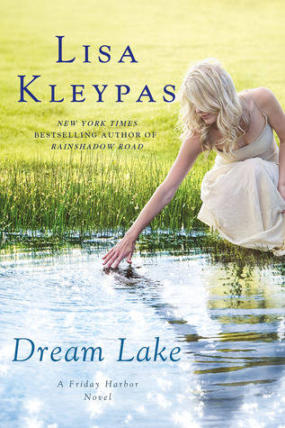 Dream Lake by Lisa Kleypas