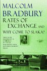 Rates of Exchange & Why Come to Slaka?