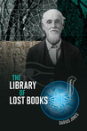 The Library of Lost Books by Darius Jones
