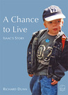 A Chance To Live: Isaac's Story