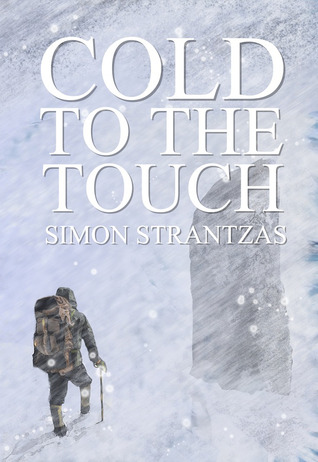Cold to the Touch by Simon Strantzas