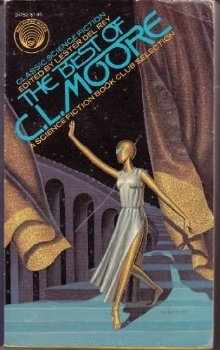 The Best of C.L. Moore by C.L. Moore