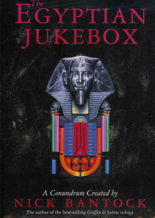 The Egyptian Jukebox by Nick Bantock