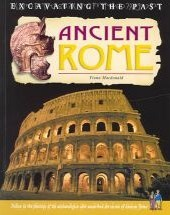 Ancient Rome (Excavating the Past)