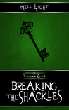 Breaking the Shackles (The Dragon's Hoard, #2)