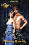 Always (Forever Wicked, #2)