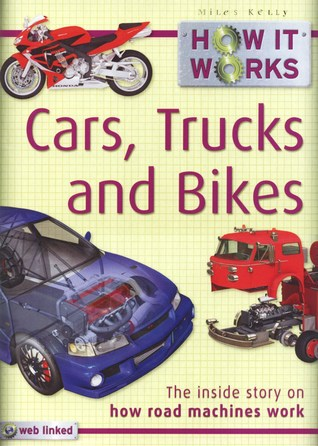 Cars, Trucks And Bikes by Steve Parker