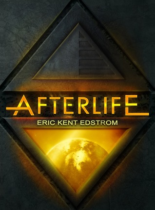 Afterlife by Eric Kent Edstrom