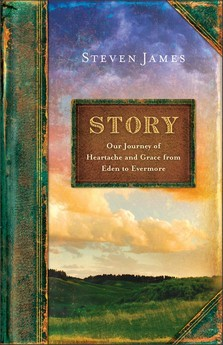 Story: Our Journey of Heartache and Grace from Eden to Evermore