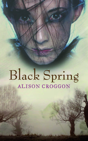 Black Spring by Alison Croggon