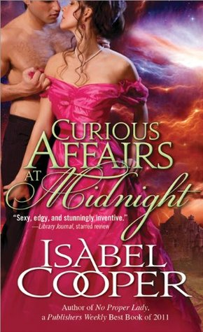 Curious Affairs at Midnight by Isabel Cooper