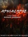 Apocalypse by Rashad Freeman