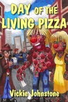 Day of the Living Pizza (A Smarts & Dewdrop Mystery, #1)