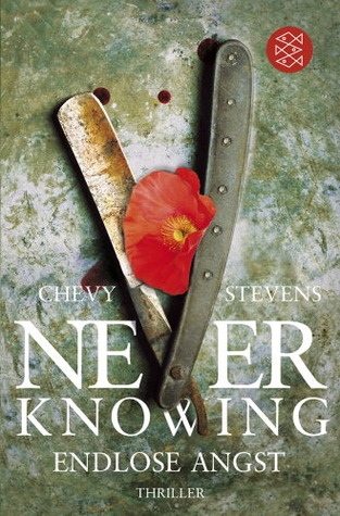 Never Knowing - Endlose Angst by Chevy Stevens