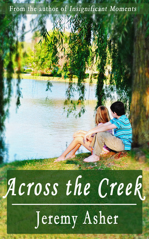 Across the Creek (Jesse & Sarah, #1)