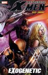 Astonishing X-Men, Volume 6: Exogenetic