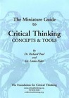 The Miniature Guide to Critical Thinking: Concepts and Tools
