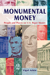 Monumental Money: People and Places on U.S. Paper Money