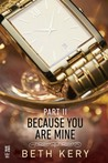 Because I Could Not Resist by Beth Kery